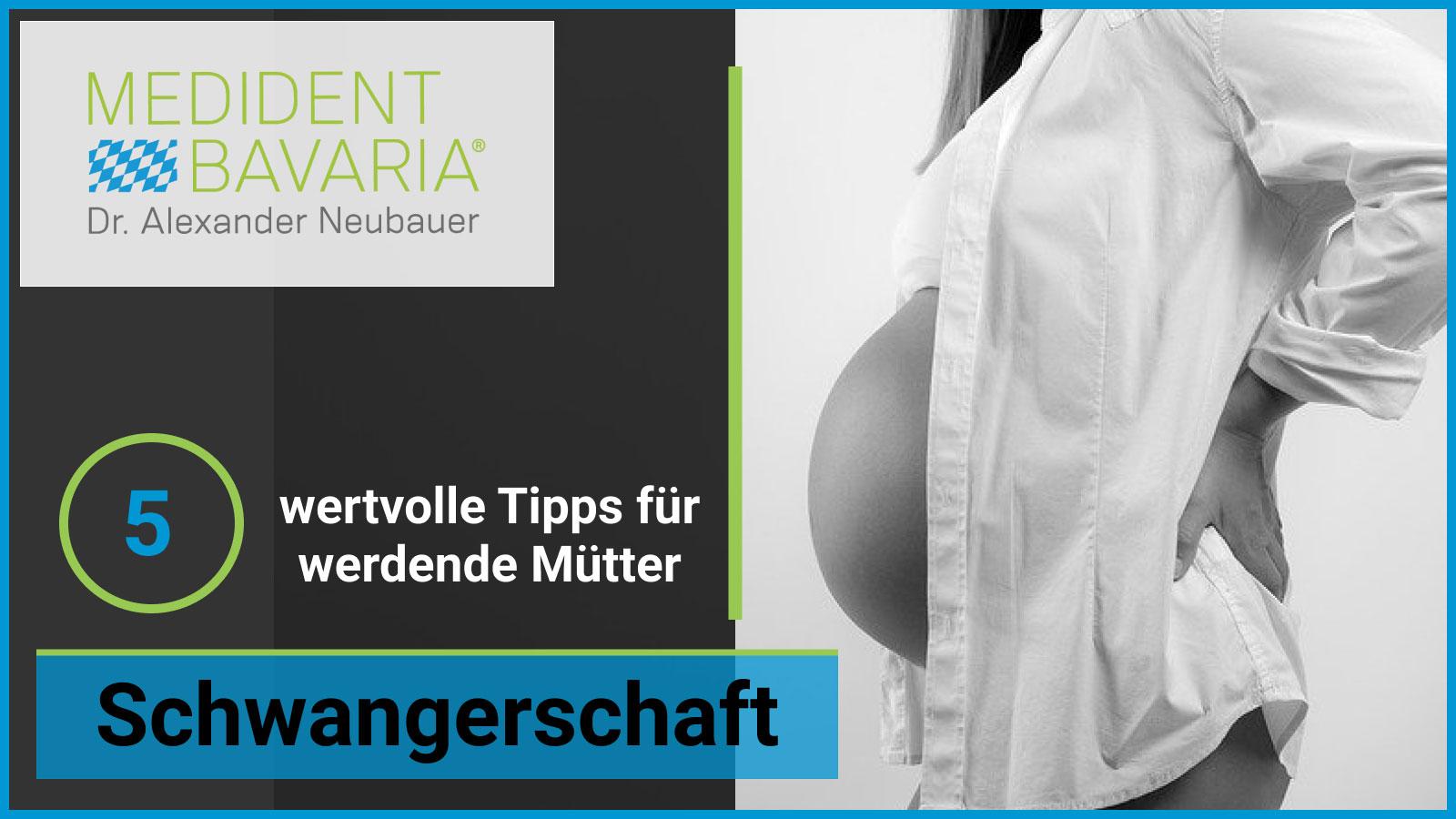 Schwangerschaft – 5 wertvolle Tipps für werdende Mütter!